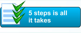 5 steps is all  it takes